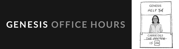 Genesis Offices Hours Podcast